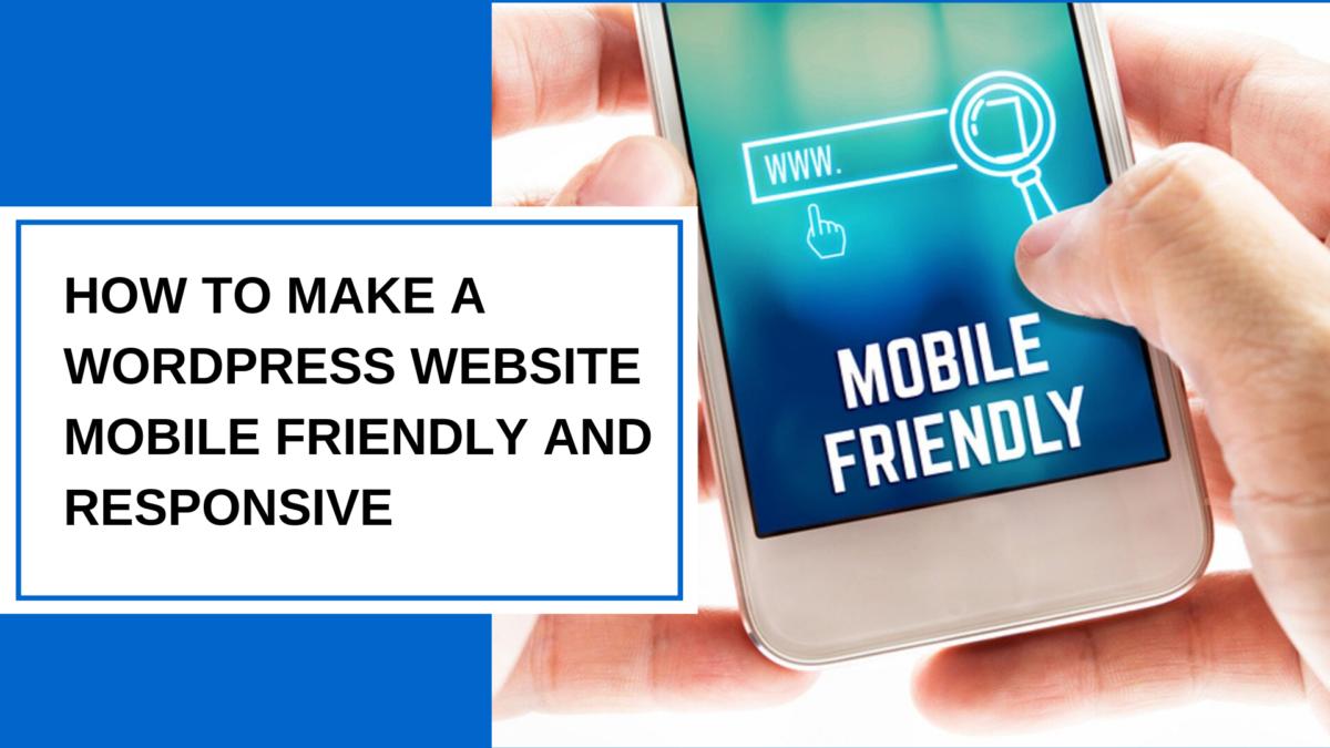 WordPress Mobile Friendly Responsive